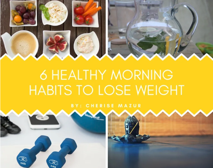 6 Healthy Morning Habits to Lose Weight!